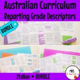 Australian Curriculum Reporting Grade Descriptors Italian BUNDLE