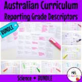 Australian Curriculum Reporting Grade Descriptors: Science BUNDLE