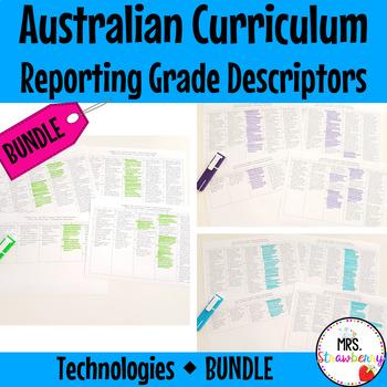 Australian Curriculum Reporting Grade Descriptors: Technologies BUNDLE