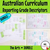 Australian Curriculum Reporting Grade Descriptors: The Arts BUNDLE