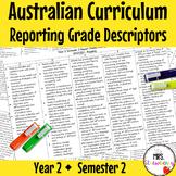 Year 2 Australian Curriculum Reporting Grade Descriptors: ENGLISH/ MATH – Sem 2