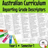 Year 5 Australian Curriculum Reporting Grade Descriptors: ENGLISH/ MATH – Sem 1