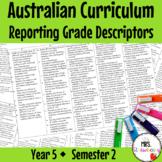 Year 5 Australian Curriculum Reporting Grade Descriptors: ENGLISH/ MATH – Sem 2