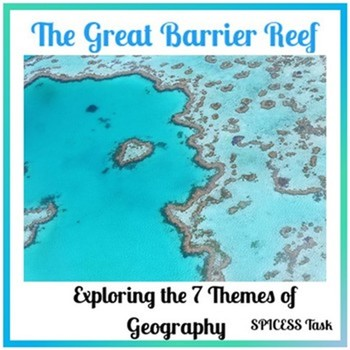 Australian Curriculum - SPICESS Activity/Case Study (The Great Barrier Reef)