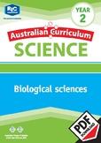 Australian Curriculum Science: Biological sciences – Year 2