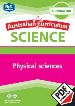 Australian Curriculum Science: Physical sciences – Foundation