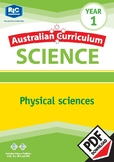 Australian Curriculum Science: Physical sciences – Year 1