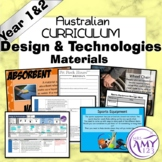 Australian Curriculum Year 1 & 2 Design & Technologies Materials Unit