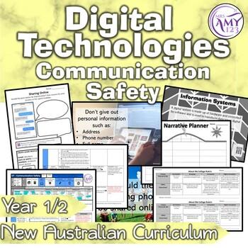 Australian Curriculum Year 1 & 2 Digital Technologies Communication Safety Unit