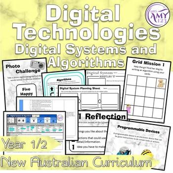 Australian Curriculum Year 1 & 2 Digital Technologies Digital Systems Unit