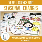 Australian Curriculum Year 1 Science Unit Seasonal Changes