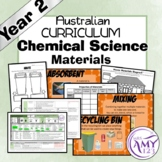 Australian Curriculum Year 2 Chemical Science Materials Unit