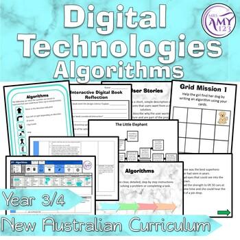 Australian Curriculum Year 3/4 Digital Technologies Algorithm Unit