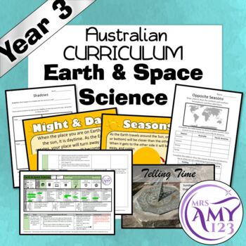 Australian Curriculum Year 3 Earth and Space Sciences Unit