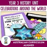 Australian Curriculum Year 3 History Unit - Celebrations Around the World