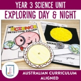 Australian Curriculum Year 3 Science Unit Day and Night