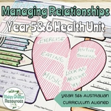 Australian Curriculum Year 5&6 Health Unit - Managing Relationships