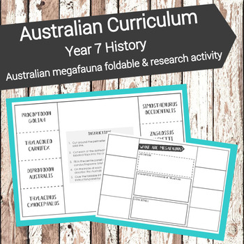 Australian Curriculum - Year 7-Australian megafauna foldable & research activity