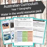 Australian Curriculum - Year 7 Geography: Water in the world resource pack