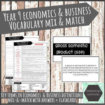 Australian Curriculum - Year 9 Economics - key terms mix & match + flashcards