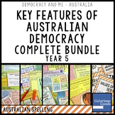 Australian Democracy Key Features COMPLETE BUNDLE (Year 5 HASS)