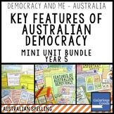 Australian Democracy Key Features MINI UNIT BUNDLE (Year 5 HASS)