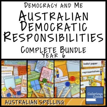 Australian Democratic Responsibilities COMPLETE BUNDLE (Year 6 HASS)