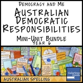 Australian Democratic Responsibilities MINI UNIT BUNDLE (Year 6 HASS)