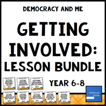 Getting Involved Lesson Bundle