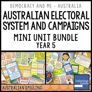 Australian Electoral System and Campaigns - Mini Unit Bundle Year 5 HASS