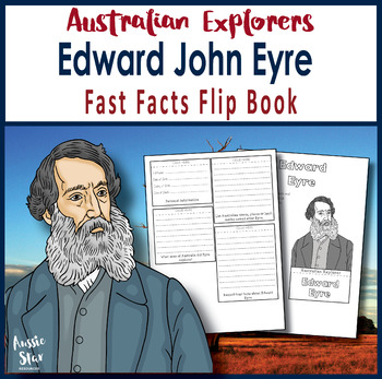 Australian Explorers - Edward Eyre - Fast Facts Flip Book