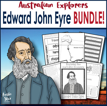 Australian Explorers - Edward John Eyre BUNDLE SAVE 30%!