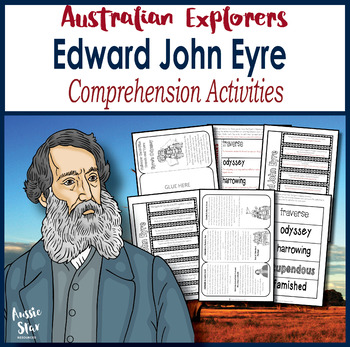 Australian Explorers - Edward John Eyre Comprehension Activities
