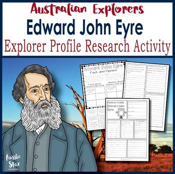 Australian Explorers - Edward John Eyre Profile Research Activities