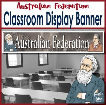 Australian Federation Classroom Display Banner