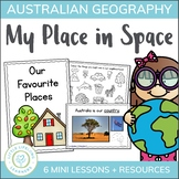 Australian Geography Unit for Foundation - My Place in Space