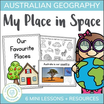 My Place in Space - Australian Geography Unit with 6 Lesso