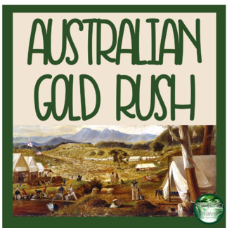 Australian Gold Rush Distance Learning Cards, Games, Writing Prompts and More