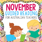 Australian Guided Reading November