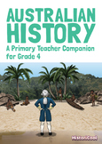 Australian History: A Primary Teacher Companion for Grade 4 (EBOOK)