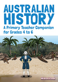 Australian History: A Primary Teacher Companion for Grades 4-6 (FULL EBOOK)