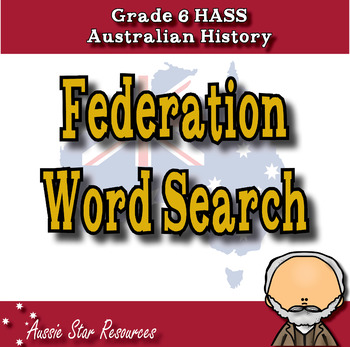 HASS Australian History Federation Word Search