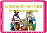 Australian History - Women's Right's Throughout the Ages