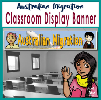 Australian Migration Classroom Display Banner