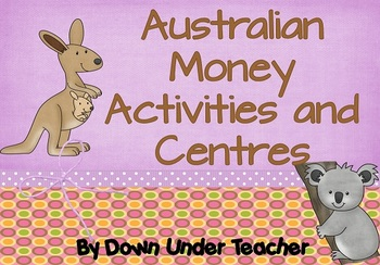 australian money activities and centres by down under teacher teachers pay teachers. Black Bedroom Furniture Sets. Home Design Ideas