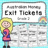 Australian Money Exit Tickets - Exit Slips - Math Assessment -  Grade 2