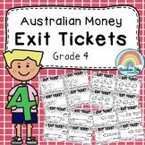 Australian Money Exit Tickets - Math Exit Slips - Math Assessment -  Grade 4