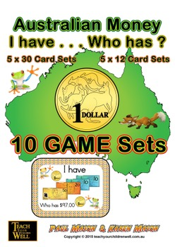 Australian Money - I have ... Who has  (10 GAME SETS)