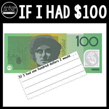 Australian Money If I had $100. . . Classroom Display/Creative Writing Prompt