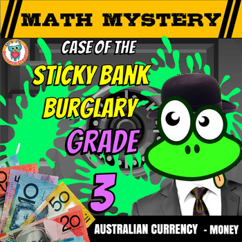Australian Money Activity: Math Mystery 'Case of The Sticky Bank Burglary'